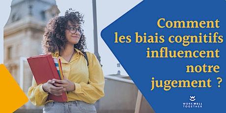 Comment les biais cognitifs influencent-ils notre jugement ?! billets