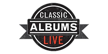 Classic Albums Live: Zeppelin II tickets