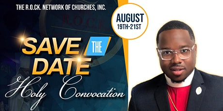 The ROCK Network of Churches Inaugural Holy Convocation 2021 tickets