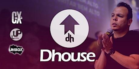 CULTO DHOUSE  - SAB - 22/05 - 19H30 ingressos