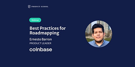 Webinar: Best Practices for Roadmapping by Coinbase Product Leader tickets