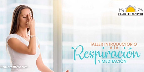 Taller Introductorio a la meditación y técnicas de respiración entradas