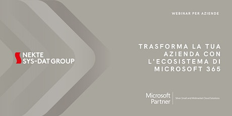 Trasforma la tua Azienda con l'ecosistema di Microsoft 365 biglietti