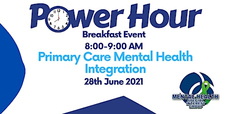 IHSCM POWER HOUR: Primary Care Mental Health Integration tickets