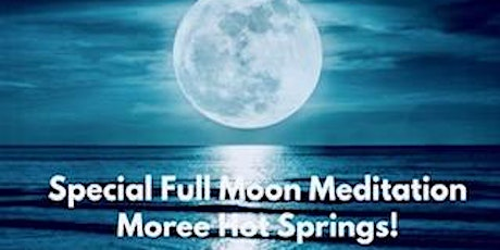 Full Moon Meditation at Moree Hot Springs with Alicia Bickett tickets