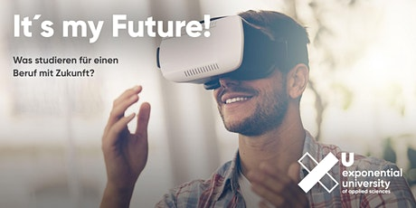 Berufe der Zukunft - XU Exponential University Tickets