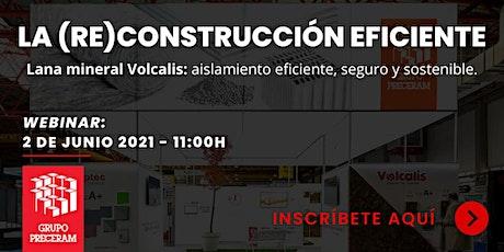 LA (RE)CONSTRUCCIÓN EFICIENTE. entradas