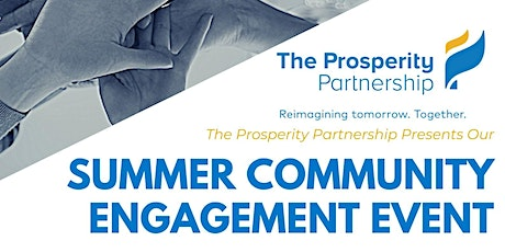 The Prosperity Partnership Summer Community Engagement Event tickets