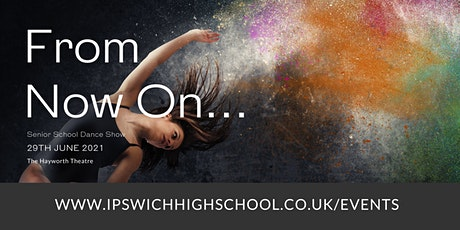 From Now On… Dance Show tickets