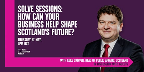 SOLVE SESSIONS: How Can Your Business Help Shape Scotland's Future? tickets