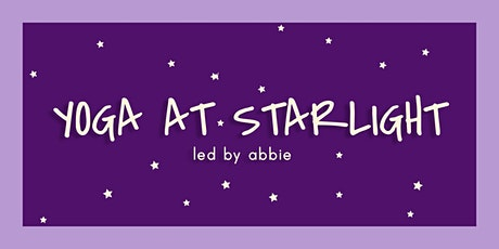 Yoga at Starlight led by Abbie tickets