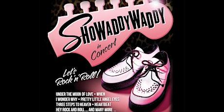 Showaddywaddy tickets