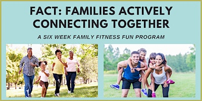PALS: FACT – Families Actively Connecting Together