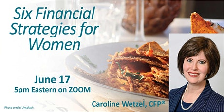 Six Financial Strategies for Women - Virtual Happy Hour tickets