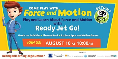 Come Play with Force and Motion with Ready Jet Go! tickets