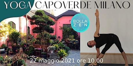YOGA, BOLLA ZEN, 22 Maggio 2021 CAPOVERDE  Milano biglietti