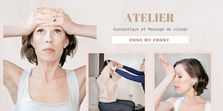 Gym et Massage du visage - Atelier Spécial Front - sur Zoom billets