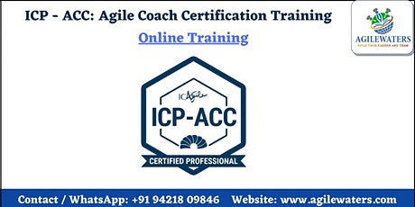 Certified Agile Coaching (ICP-ACC) Certification Online Training tickets