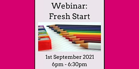 FREE webinar - Fresh Start - Practical Tips and Networking tickets