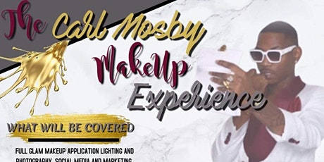 The Carl Mosby Makeup Experience tickets