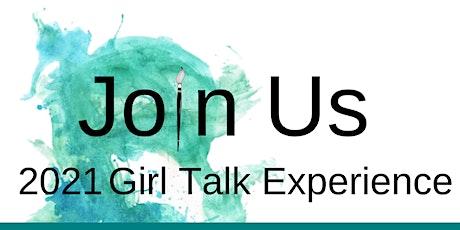 2021 Girl Talk Experience tickets
