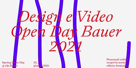 Bauer Open Day COMUNICAZIONE VISIVA / 23 giugno biglietti