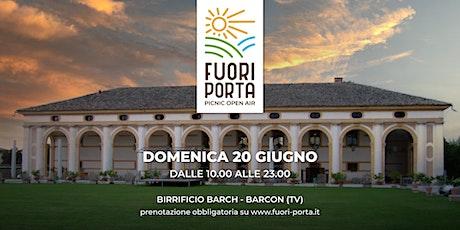 FUORI PORTA @ Birrificio Barch - Domenica 20 Giugno biglietti