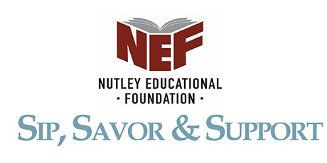 4th Annual NEF Sip, Savour & Support 2021 tickets