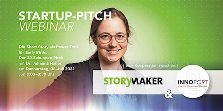 WEBINAR: Startup-Pitch mit  der Short Story zum Erfolg Tickets