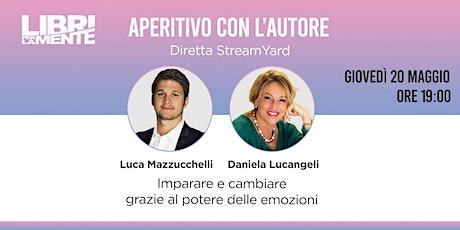 Emozioni, apprendimento e cambiamento  con Daniela Lucangeli biglietti