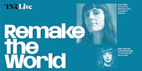 TNR Live:  Remake the World tickets