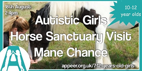 Appeer Autistic Girls Mane Chance Horse Sanctuary Visit (10-12yrs) tickets