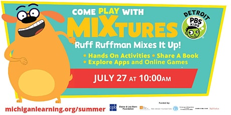 Come Play With Mixtures with Ruff Ruffman tickets