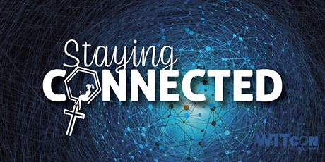 Columbus WITcon 2021 : Staying Connected tickets