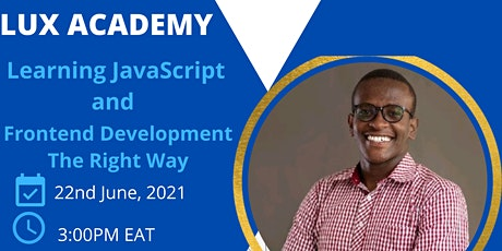 Learning JavaScript and  Front-end Software Development The Right Way. tickets