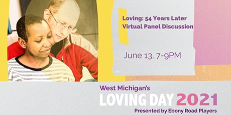 """""""Loving: 54 Years Later"""" Virtual Panel Discussion tickets"""