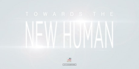 Towards The New Human | Grand opening Tickets