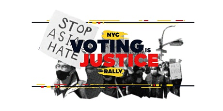 Voting is Justice AAPI Rally tickets