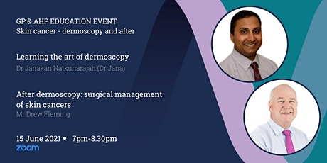 GP & AHP Educational Lecture Via Zoom - Skin Cancer tickets