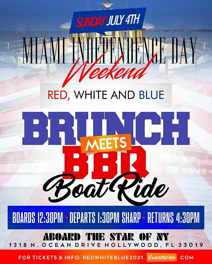 MIAMI INDEPENDENCE DAY 2021 RED, WHITE & BLUE BRUNCH MEETS BBQ  BOAT RIDE image