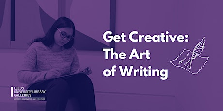 Get Creative: The Art of Writing tickets