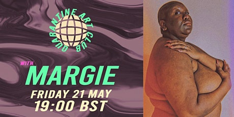 Quarantine Art Club with Margie (FRIDAY 21st  MAY 19:00 BST) tickets