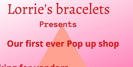 Lorrie's Bracelets Pop-up shop tickets