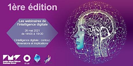 Les webinaires de l'intelligence digitale #1 : L'intelligence digitale billets