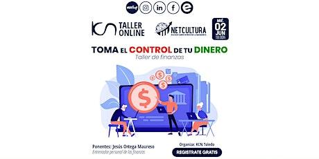 Taller Online - Toma el Control de tu Dinero 2 Jun entradas