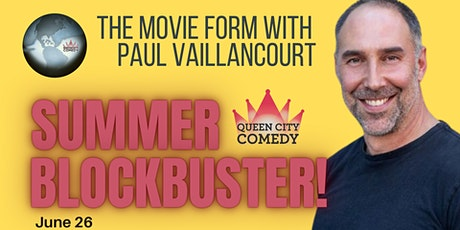 Summer Blockbuster! The Movie Form with Paul Vaillancourt tickets
