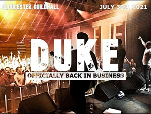 DUKE - Officially Back in Business tickets