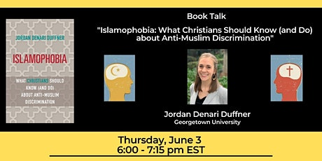 """Book Talk on """"Islamophobia: What Christians Should Know (and Do) ..."""" tickets"""