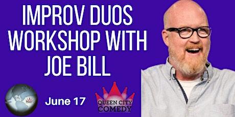 Improv Duo Workshop with Joe Bill tickets