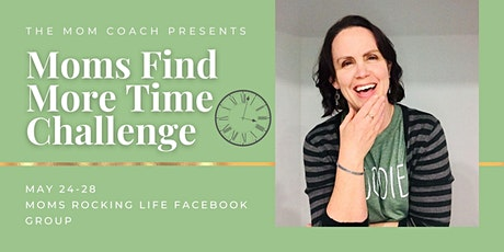 Moms Find More Time Challenge tickets